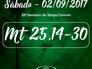 21ª Semana do Tempo Comum – 02/09/2017 (Mt 25,14-30)