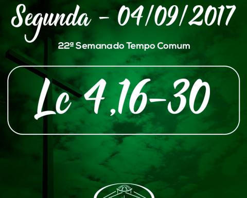 22ª Semana do Tempo Comum- 04/09/2017 (Lc 4,16-30)