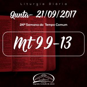 24ª Semana do Tempo Comum- 21/09/2017  (Mt 9,9-13)