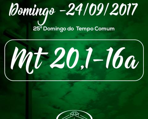 25º Domingo do Tempo Comum- 24/09/2017 (Mt 20,1-16a)