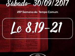 25ª Semana do Tempo Comum- 30/09/2017 (Lc 9,43b-45)
