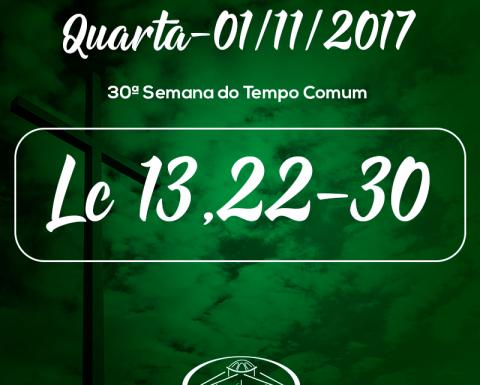 30ª Semana do Tempo Comum- 1/11/2017 (Lc 13,22-30)