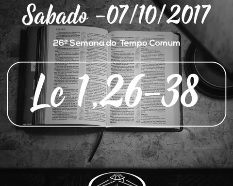 26ª Semana do Tempo Comum- 07/10/2017 (Lc 1,26-38)