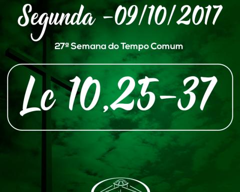 27ª Semana do Tempo Comum- 09/10/2017 (Lc 10,25-37)
