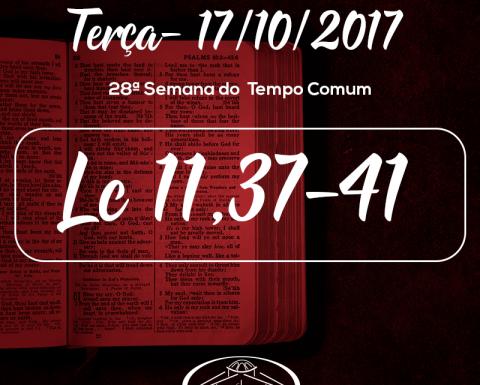 28ª Semana do Tempo Comum- 17/10/2017 (Lc 11,37-41)