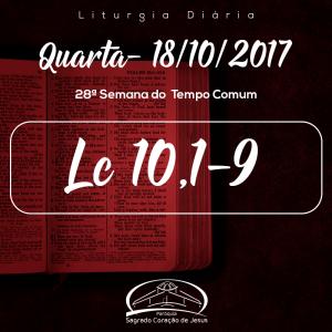 28ª Semana do Tempo Comum- 18/10/2017 (Lc 10,1-9)