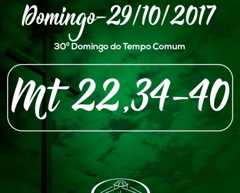 30º Domingo do Tempo Comum- 29/10/2017 (Mt 22,34-40)
