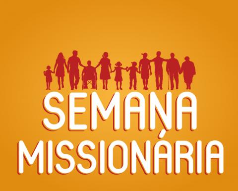 Venha participar da Semana Missionária!