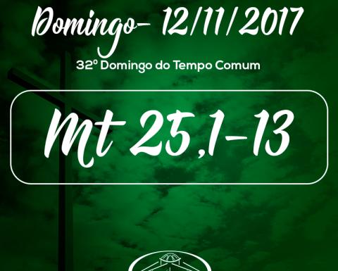 32º Domingo do Tempo Comum- 12/11/2017(Mt 25,1-13)