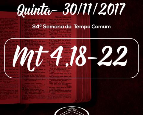 34ª Semana do Tempo Comum- 30/11/2017 (Mt 4,18-22)