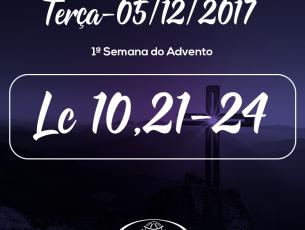 1ª Semana do Advento- 05/12/2017 (Lc 10,21-24)