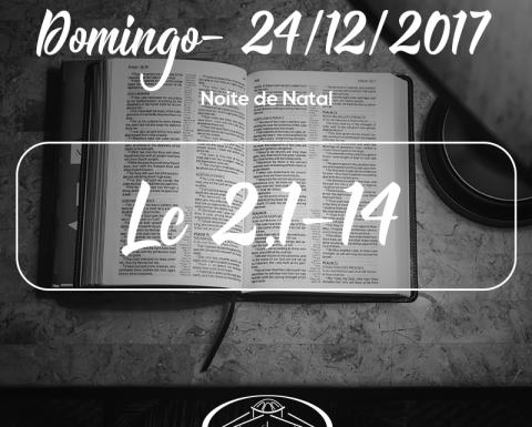 Noite de Natal- 24/12/2017 (Lc 2,1-14)