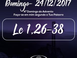 4º Domingo do Advento- 24/12/2017 (Lc 1,26-38)