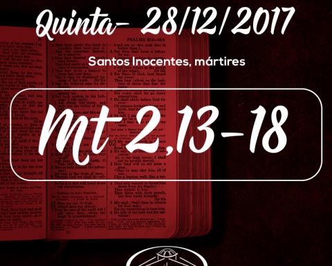 Santos Inocentes, mártires -28/12/2017 (Mt 2,13-18)