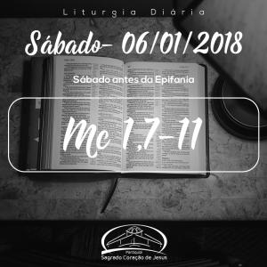 Sábado antes da Epifania- 06/01/2018 (Mc 1,7-11)