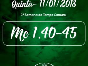 1ª Semana do Tempo Comum- 11/01/2018 (Mc 1,40-45)