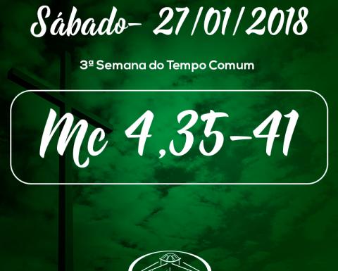 3ª Semana do Tempo Comum 27/01/2018 (Mc 4,35-41)