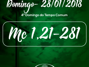 4º Domingo do Tempo Comum- 28/01/2018 (Mc 1,21-28)
