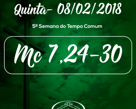 5ª Semana do Tempo Comum- 08/02/2018 (Mc 7,24-30)