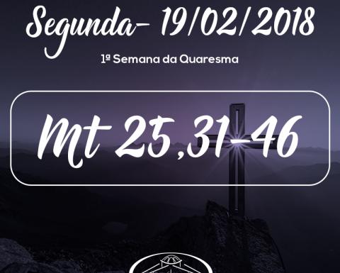 1ª Semana da Quaresma- 19/02/2018 (Mt 25,31-46)