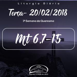 1ª Semana do Tempo Comum- 20/02/2018 (Mt 6,7-15)