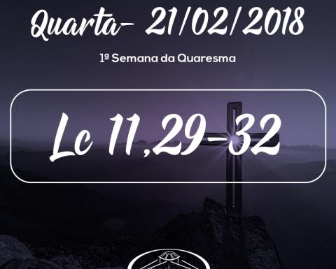1ª Semana da Quaresma- 21/02/2018 (Lc 11,29-32)