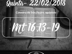 Cátedra de São Pedro, apóstolo- 22/02/2018 (Mt 16,13-19)