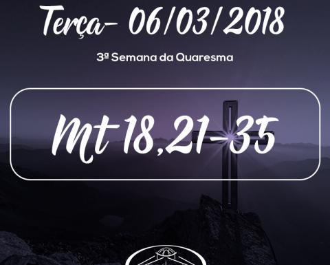 3ª Semana da Quaresma- 06/03/2018 (Mt 18,21-35)