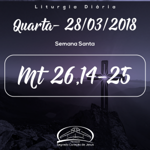 Semana Santa 28/03/2018- (Mt 26,14-25)
