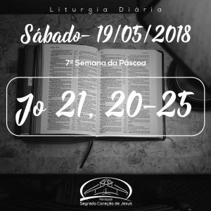 7ª Semana da Páscoa- 19/05/2018 (Jo 21,20-25)