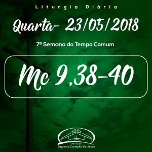 7ª Semana do Tempo Comum- 23/05/2018 (Mc 9,38-40)