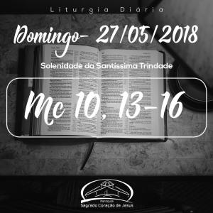 Solenidade da Santíssima Trindade- 27/05/2018 (Mt 28,16-20)