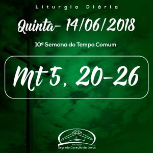10ª Semana do Tempo Comum- 14/06/2018