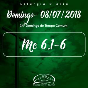 14º Domingo do Tempo Comum- 08/07/2018 (Mc 6,1-6)