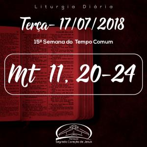 15ª Semana do Tempo Comum- 17/06/2018 (Mt 11,20-24)