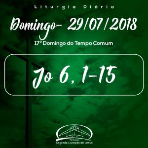 17º Domingo do Tempo Comum- 29/07/2018 (Jo 6,1-15)