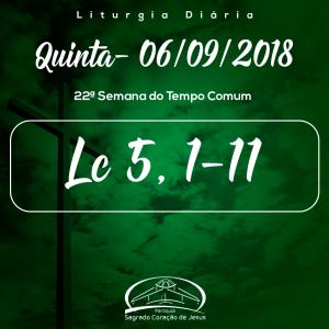 22ª Semana do Tempo Comum 06/09/2018 (Lc 5,1-11)