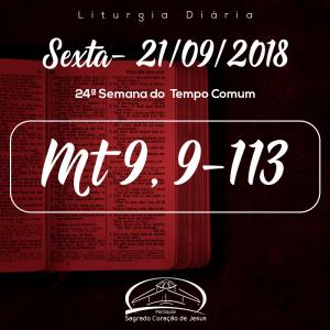 24ª Semana do Tempo Comum- 21/09/2018 (Mt 9,9-13)