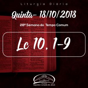 28ª Semana do Tempo Comum- 18/10/2018 (Lc 10,1-9)