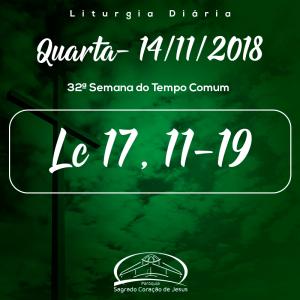 32ª Semana do Tempo Comum- 14/11/2018 (Lc 17,11-19)
