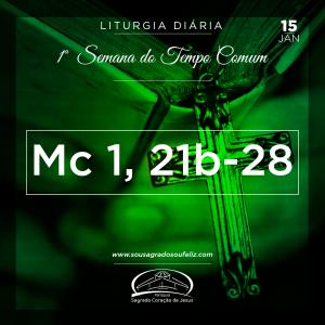 1ª Semana do Tempo Comum- 15/01/2019 (Mc 1,21b-28)