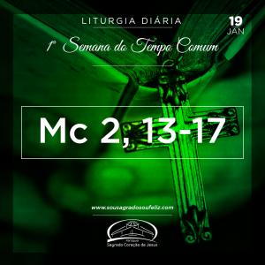 1ª Semana do Tempo Comum- 19/01/2019 (Mc 2,13-17)