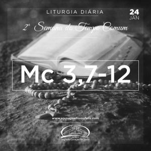 2ª Semana do Tempo Comum- 24/01/2019 (Mc 3,7-12)