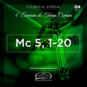 4ª Semana do Tempo Comum- 04/02/2019(Mc 5,1-20)