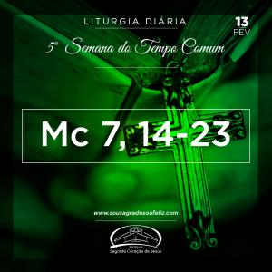 5ª Semana do Tempo Comum- 13/02/2019 (Mc 7,14-23)