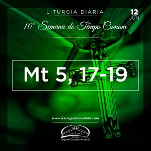 10ª Semana do Tempo Comum - Quarta-feira 12/06/2019 (Mt 5,17-19)