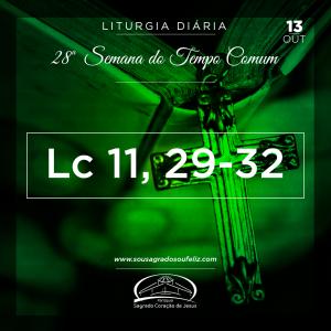 28ª Semana do Tempo Comum - Segunda-feira- 14/10/2019 (Lc 11,29-32)