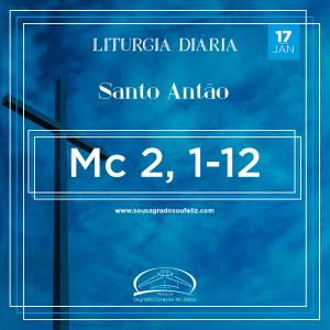 1ª Semana do Tempo Comum - Sexta-feira-17/01/2020 (Mc 2,1-12)
