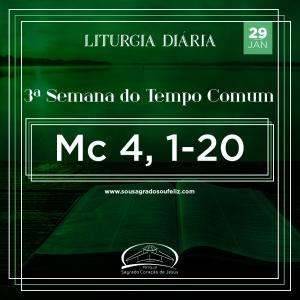 3ª Semana do Tempo Comum - Quarta-feira- 29/01/2020 (Mc 4,1-20)